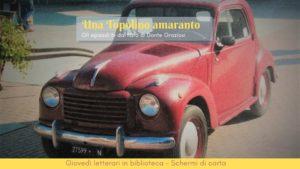 La Biblioteca Negroni riprende i Giovedì letterari on line:  a giugno le puntate della serie tv di Una Topolino amaranto