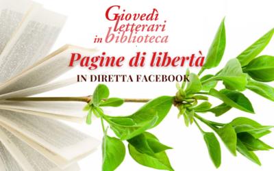 Pagine di libertà – Giovedì letterari in biblioteca – eventi di aprile 2021
